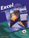 Excel 2002: A Comprehensive Approach, Student Edition - Kathleen Stewart