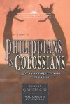 The Books of Philippians and Colossians: Joy and Completeness in Christ - Robert G. Gromacki, Ed Hindson, Mal Couch