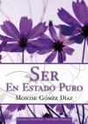 Ser en estado puro - Montse Gómez