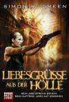 Liebesgrüße aus der Hölle: Roman (German Edition) - Simon R. Green