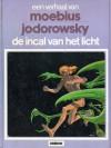 De Incal van het licht (John Difool, #2) (Een verhaal van, #12) - Mœbius, Alejandro Jodorowsky