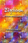 Elysium: A Collection of Haiku and Senryu - Hernan R. Chang