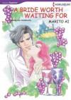 A Bride Worth Waiting for (Harlequin comics) - Caroline Anderson, Marito Ai