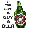 If You Give A Guy A Beer - J Edward, Phil Newton, William Adams
