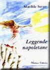 Leggende napoletane - Matilde Serao, Vincenzo Regina