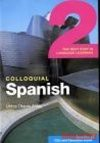 Colloquial Spanish 2 - Untza Utaola Alday, Untza Sale, Alday Otaola