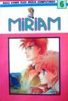 Miriam Vol. 6 - Kyoko Hikawa