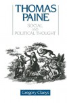 Thomas Paine: Social and Political Thought - Gregory Claeys