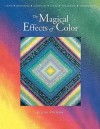 Magical Effects of Color - Print on Demand Edition - Joen Wolfrom, Harold Nadel