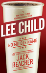 No Middle Name - Large Print: The Complete Collected Jack Reacher Short Stories - Lee Child