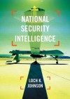 National Security Intelligence - Loch K. Johnson