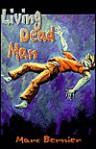 Living Dead Man - Marc Bernier