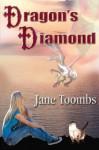 Dragon's Diamond - Jane Toombs