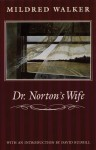 Dr. Norton's Wife - Mildred Walker, David Y. Budbill, David Budbill