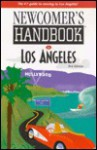 Newcomer's Handbook for Los Angeles - Joan Wai, Stacey Ravel Abarbanel