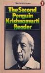 The Second Penguin Krishnamurti Reader - Jiddu Krishnamurti, Mary Lutyens