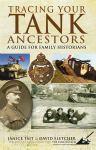 Tracing Your Tank Ancestors - Janice Tait, David Fletcher