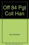 Off 84 Pgt Coll Han - Collectibles Hse