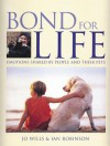 Bond for Life: Emotions Shared by People and Their Pets - Jo Willis, Ian Robinson, Jo Willis
