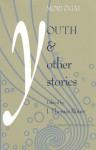 Ogai: Youth and Other Stories - J. Thomas Rimer, Ōgai Mori