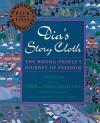 Dia's Story Cloth - Dia Cha, Chue Cha, Nhia Thao Cha