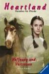 Heartland - Paradies für Pferde 14: Hoffnung und Vertrauen - Lauren Brooke, Miriam Margraf