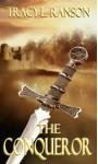The Conqueror - Tracy L. Ranson