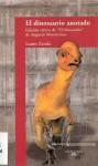 El Dinosaurio Anotado - Lauro Zavala