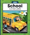 School/La Escuela - Mary Berendes, Kathleen Petenlinsek