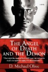 The Angel of Death and the Demon - D. Michael Olive