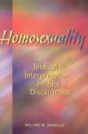 Homosexuality: Biblical Interpretation and Moral Discernment - Willard M. Swartley