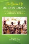 The Genius of Dr. John Garang: Letters and Radio Messages of the Late Splm/A's Leader, Dr. John Garang de Mabioor - Paanluel Wel