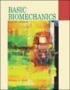 Basic Biomechanics with Dynamic Human CD and Powerweb/Olc Bind-In Passcard - Susan J. Hall, Susan Hall