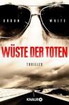 Wüste der Toten: Thriller by Waite, Urban (2014) Taschenbuch - Urban Waite