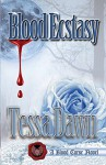Blood Ecstasy - Tessa Dawn