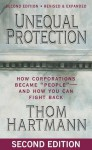"Unequal Protection: How Corporations Became ""People"" - And How You Can Fight Back - Thom Hartmann"