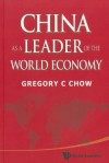 China as a Leader of the World Economy - Gregory C. Chow