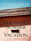Lucinda's Summer Vacation - Elizabeth Fackler