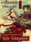 Bugeisha Dreams (June Kato Intrigue) - Kay Hadashi