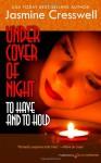 Under Cover of Night - Jasmine Cresswell