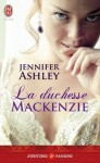 La duchesse MacKenzie - Jennifer Ashley