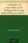 A Narrative of some of the Lord's Dealings with George M?llerWritten by Himself, Third Part - George Müller