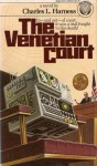 The Venetian Court - Charles L. Harness