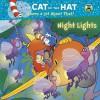 Night Lights (Dr. Seuss/Cat in the Hat) (Glow-in-the-Dark Pictureback) - Tish Rabe, Aristides Ruiz, Joe Mathieu