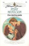 Darling Jade - Peggy Nicholson