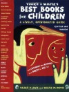 Valerie & Walter's Best Books for Children 2nd Ed: A Lively, Opinionated Guide (Valerie & Walter's Best Books for Children: A Lively,) - Walter M. Mayes, Valerie Lewis