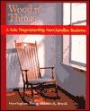 Wood N' Things to Accompany College Accounting - John Ellis Price, M. David Haddock, Horace R. Brock, M. D. Jr. Haddock