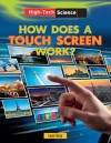 How Does a Touch Screen Work? - Leon Gray