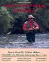 Guide to Fly Fishing in Idaho - Bill Mason, Lynn Perrault, Pete Chadwell