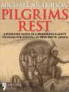 Pilgrims Rest - Michael Nicholson